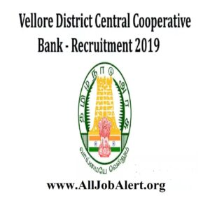 Vellore District Central Cooperative Bank Recruitment 2019