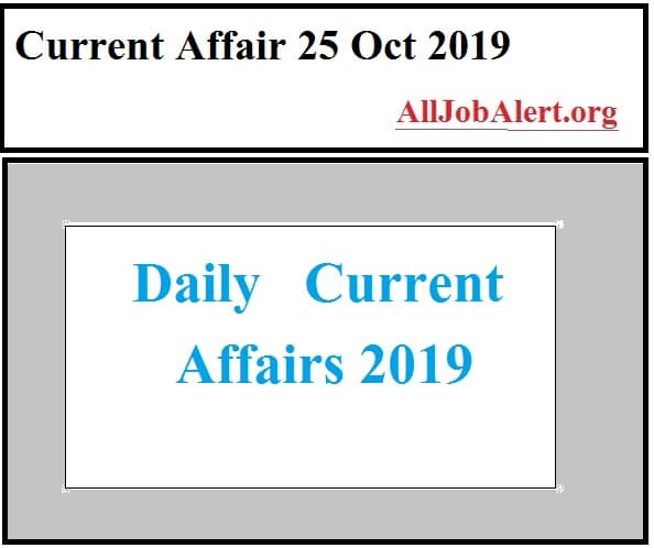current affair 25 oct 2019